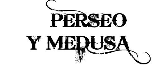 Mitos y leyendas medusa y Perseo (2)