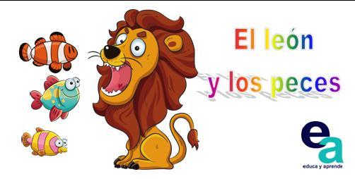 http://www.educayaprende.com/cuento-para-ninos-el-leon-y-los-peces/